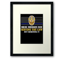 Support Police: LAPD - Real Heroes Die Serving the Law Framed Print