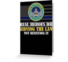 Support Police: Des Moines Cops - Real Heroes Die Serving the Law Greeting Card