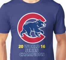 chicago cubs = 2016 world series champions Unisex T-Shirt