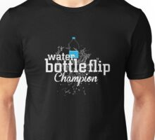 Water Bottle Flip Challenge Champion Unisex T-Shirt