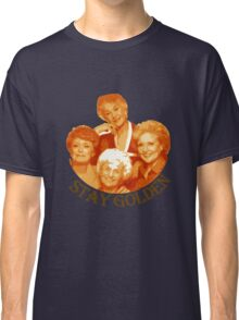 Golden Girls Stay Golden Classic T-Shirt