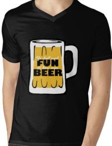 Have Fun And Some Beer Mens V-Neck T-Shirt