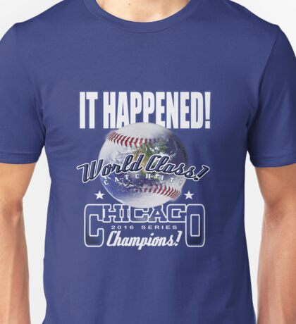 chicago world series Unisex T-Shirt