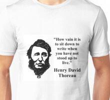 How Vain It Is - Thoreau Unisex T-Shirt