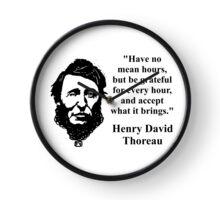 Have No Mean Hours - Thoreau Clock