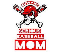 Beware Serious Baseball Mom Photographic Print