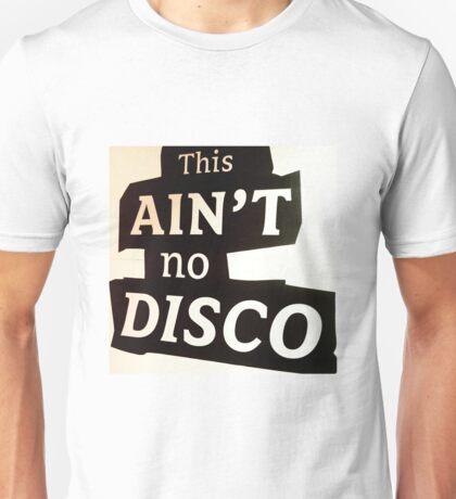 This ain't no disco baby T-Shirt