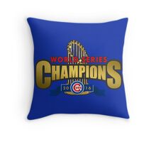 Cubs Win World Series 2016 Throw Pillow