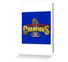 Cubs Win World Series 2016 Greeting Card