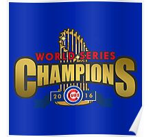 Cubs Win World Series 2016 Poster