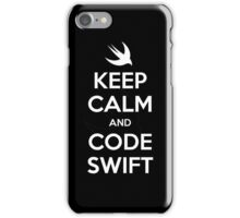 Keep calm and code swift iPhone Case/Skin