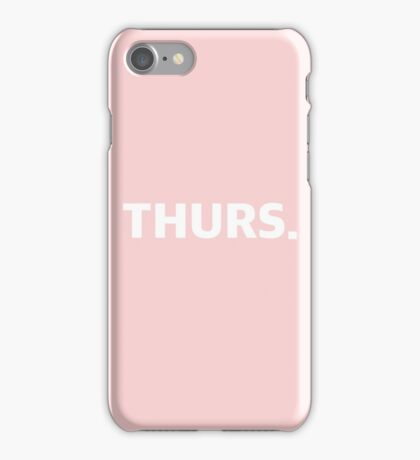 THURSDAY. iPhone Case/Skin