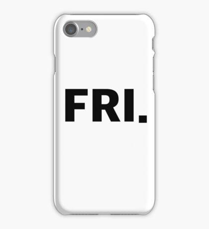 FRIDAY. iPhone Case/Skin