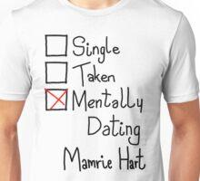 Mentally Dating Mamrie Hart Unisex T-Shirt