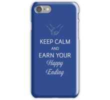 Earn Your Happy Ending iPhone Case/Skin