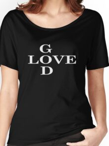 God Is Love Christian Religious Inspirational Faith Women's Relaxed Fit T-Shirt