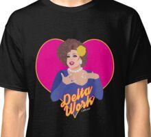 Delta Work RuPaul's Drag Race Classic T-Shirt