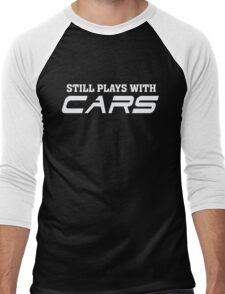 Still plays with cars - Car automobile Lover  Men's Baseball ¾ T-Shirt