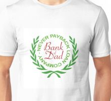 BANK OF DAD Unisex T-Shirt