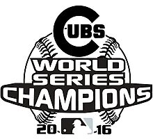 World Series Champions 2016 Cubs Photographic Print