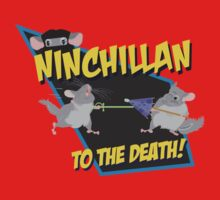 NinChillan - To The Death! Kids Clothes