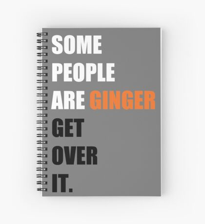 Some People are Ginger Spiral Notebook