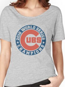 Chicago Cubs 2016 World Series  Women's Relaxed Fit T-Shirt