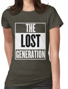 The Lost Generation Womens Fitted T-Shirt