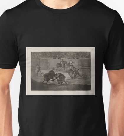 Francisco de Goya   Pepe Illo haciendo el recorte al toro Pepe Illo Making the Pass of the 'Recorte' Unisex T-Shirt