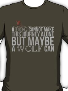 ... A Wolf Can T-Shirt