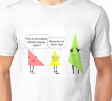 maths triangle joke Unisex T-Shirt