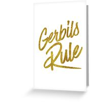 Gerbils Rule Gold Faux Foil Metallic Glitter Quote Greeting Card
