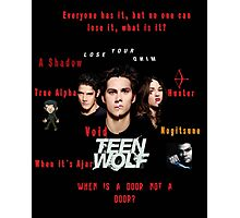 Teen Wolf Season 3 Quotes Photographic Print