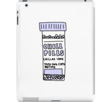 take a chill pill iPad Case/Skin