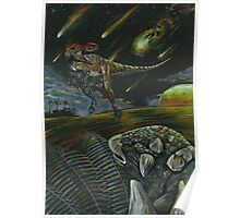 Dooms day and Dinos  Poster