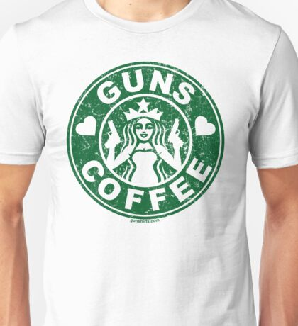 I Love Guns and Coffee! Not the Starbucks logo. Unisex T-Shirt