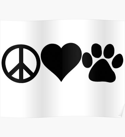 Peace Love Dog paw Poster