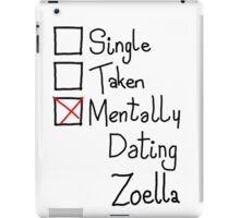 Mentally Dating Zoella iPad Case/Skin