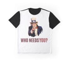 Uncle Sam: Who Needs You? Graphic T-Shirt