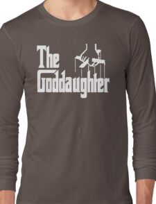The Goddaughter Long Sleeve T-Shirt