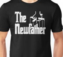 The New Father Unisex T-Shirt