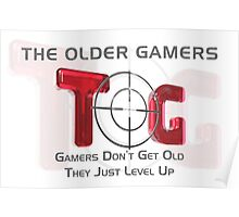 The Older Gamers - Gamers Level Up Poster