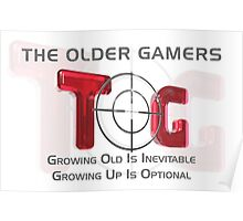 The Older Gamers - Growing Up Is Optional Poster