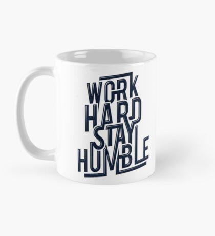 WORK HARD STAY HUMBLE Mug