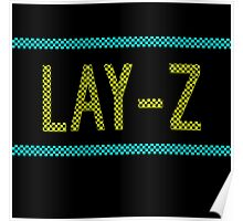 Lay- Z Poster