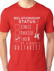 Taken by a badass guitarist T-shirt Unisex T-Shirt