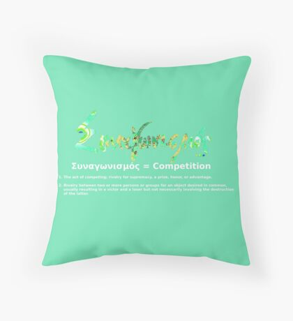 GREEK COMPETITION Throw Pillow