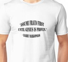 Assume Fraud Quote Unisex T-Shirt