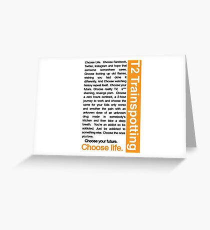 Trainspotting 2 - Choose Life Greeting Card
