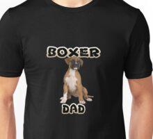 Boxer Dog Dad Father Unisex T-Shirt